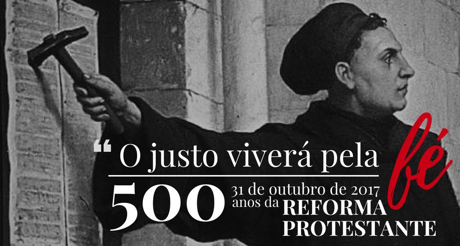 A Reforma Protestante e a Igreja Evangélica brasileira